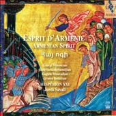 Armenian Spirit / Hesp&egrave;rion XXI, Jordi Savall