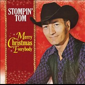 Stompin' Tom Connors: Merry Christmas Everybody