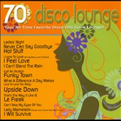 Various Artists: 70s Disco Lounge: Your All Time Favorite Disco Hits Gone Lounge!