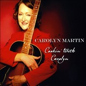 Carolyn Martin (Jazz): Cookin' With Carolyn