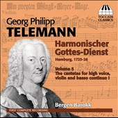 G.P. Telemann: Harmonischer Gottes-Dienst, Vol. 5 - Six Cantatas for high voice, violin and basso continuo / Bergen Barokk