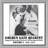 Golden Gate Quartet: Complete Works in Chronological Order, Vol. 4: 1939-1943