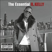 R. Kelly: The  Essential R. Kelly [PA]
