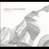 Kelly McFarling: Ridgeline [Digipak]