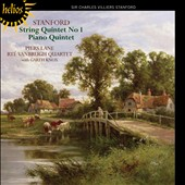 Stanford: String Quartet No. 1; Piano Quintet / Piers Lane, piano; Vanbrugh Quartet