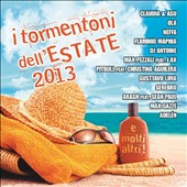 Various Artists: I Tormentoni Dell'estate 2013