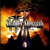 Shatter Messiah: Hail the New Cross