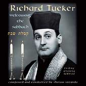 Welcoming the Sabbath / Richard Tucker, et al