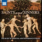Saints and Sinners: The Music of Medieval and Renaissance Europe / various artists [10 CDs]