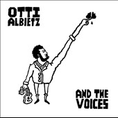 Otti Albietz: And the Voices