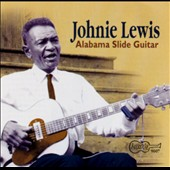 Johnie Lewis: Alabama Slide Guitar