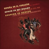 Various Artists: Spain in My Heart: Songs of the Spanish Civil War [Bear Family] [Box]