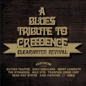 Various Artists: A Blues Tribute To Creedence Clearwater Revival [7/22]