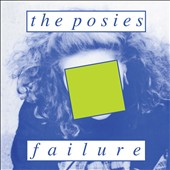 The Posies: Failure [Expanded Edition] [Digipak]