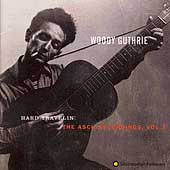 Woody Guthrie: Hard Travelin': The Asch Recordings, Vol. 3