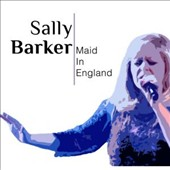 Sally Barker: Maid in England