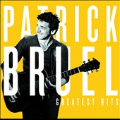 Patrick Bruel (Vocals): Greatest Hits