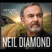 Neil Diamond: Melody Road [Digipak] [10/21] *