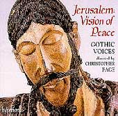 Jerusalem - Vision of Peace /Christopher Page, Gothic Voices
