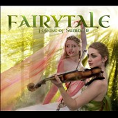 Fairytale: Forest of Summer [Digipak]