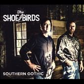 The Shoe Birds: Southern Gothic