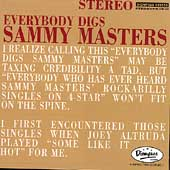Sammy Masters: Everybody Digs Sammy Masters