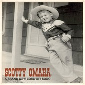 Scotty Omaha: Brand New Country Song