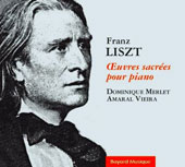 Franz Liszt: Legende No.1 St. Francois d'Assise; Les Cloches de Rome / Dominique Merlet and Amaral Vieira, pianists