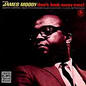 James Moody (Sax): Don't Look Away Now