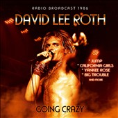 David Lee Roth: Going Crazy *