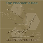 Allen Ravenstine: The  Pharaoh's Bee [Digipak]