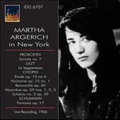 Live in New York - Prokofiev: Sonata no. 7; Liszt: La leggierezza; Chopin: Etude, Op. 10/4; Nacturne Op. 15/1; Scherzo No. 3; Schumann: Fantasia Op. 17 / Martha Argerich, piano (rec. 1966)