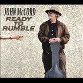 John McCord: Ready to Rumble [Digipak]