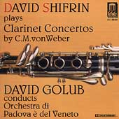 Weber: Clarinet Concertos / Shifrin, Golub, et al
