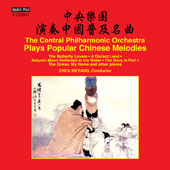 Popular Chinese Melodies by Various Composers / The Central PO, Chen Xie-Yang