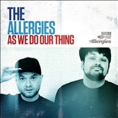 The Allergies: As We Do Our Thing