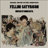 Nino Rota (Composer): Fellini Satyricon [Original Motion Picture Soundtrack] [Digipak]