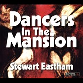 Stewart Eastham: Dancers in the Mansion [Blister] *