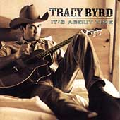 Tracy Byrd: It's About Time