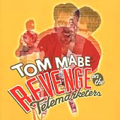 Tom Mabe: Revenge on the Telemarketers, Round One