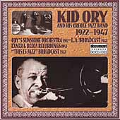 Kid Ory: Sunshine Exner Decca Recordings (1922-1947)