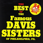 The Davis Sisters: The Best of the Davis Sisters