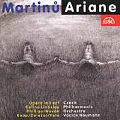 Martinu: Ariane / Neumann, Lindsley, Dolezal, Nov&#225;k, et al
