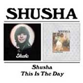 Shusha: Shusha/This Is the Day *