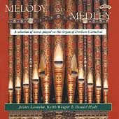 Melody and Medley - Bach, Haydn, et al / Hyde, Wright, et al