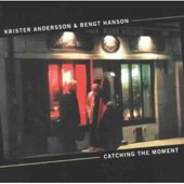 Krister Andersson: Catching the Moment *