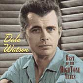 Dale Watson: The Best of the Hightone Years