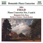 Romantic Piano Concertos - Field: Piano Concertos no 5 & 6