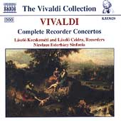 Vivaldi: Complete Recorder Concertos / Kecskem&eacute;ti, Czidra