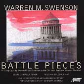 Warren M. Swenson: Battle Pieces;  Foster / Shirley, Bolcom